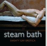gay erotica, steam bath, erotic, short stories